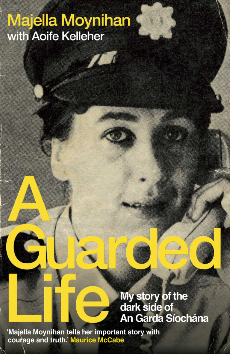A Guarded Life by Majella Moynihan with Aoife Kelleher