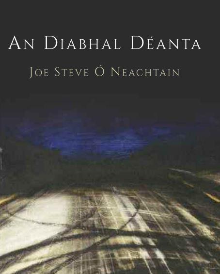 An Diabhal Déanta by Joe Steve Ó Neachtain