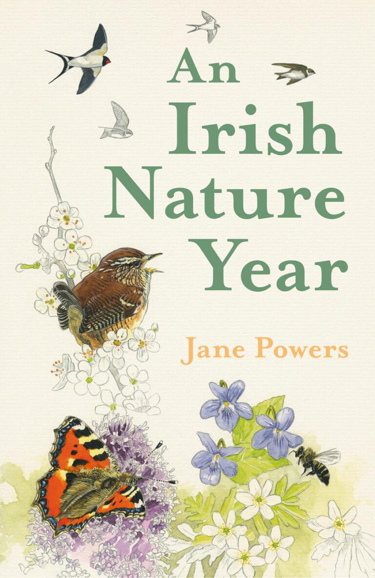 An Irish Nature Year by Jane Powers