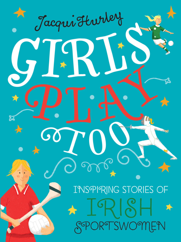 Girls Play Too by Jacqui Hurley