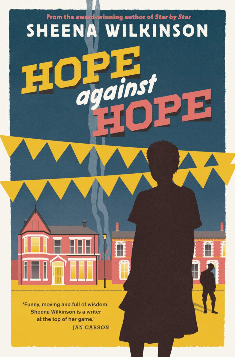 Hope Against Hope by Sheena Wilkinson