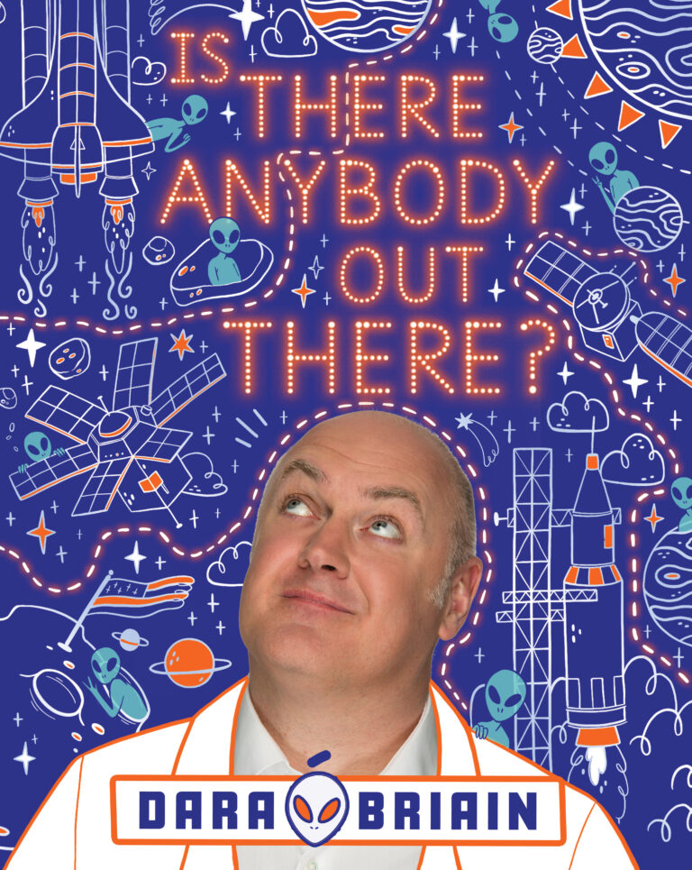 Is There Anybody Out There by Dara O Briain