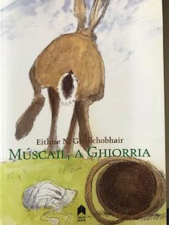 Múscail, a Ghiorria by Eithne Ni Ghallchobhair